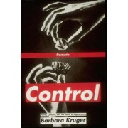 Remote Control by Barbara Kruger