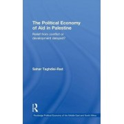 The Political Economy of Aid in Palestine by Sahar Taghdisi-Rad