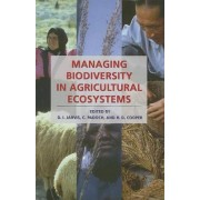 Managing Biodiversity in Agricultural Ecosystems by Devra I. Jarvis