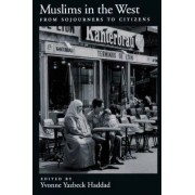 Muslims in the West by Yvonne Yazbeck Haddad