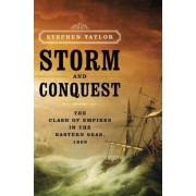 Storm and Conquest by Stephen Taylor