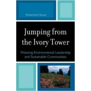Jumping from the Ivory Tower by Rosemarie C. Russo
