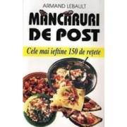 Mancaruri De Post - Armand Lebaulkt