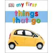 My First Things That Go by Clare Lloyd