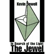 The Jewel by Kevin Jewell