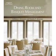 Dining Room and Banquet Management by Anthony J. Strianese