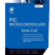 PIC Microcontrollers: Know It All by Tim Wilmshurst
