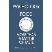 A Psychology of Food by B. Lyman