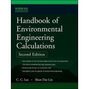 Handbook of Environmental Engineering Calculations by C. C. Lee