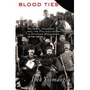 Blood Ties by Ipek K. Yosmaoglu