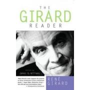The Girard Reader by Rene Girard