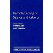 Remote Sensing of Sea Ice and Icebergs by Simon S. Haykin