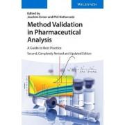 Method Validation in Pharmaceutical Analysis by Joachim Ermer