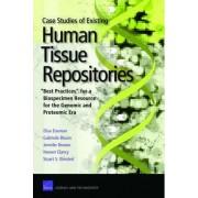 Case Studies of Existing Human Tissue Repositories by Elisa Eiseman