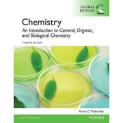 Chemistry: An Introduction to General, Organic, and Biological Chemistry, Global Edition by Karen C. Timberlake