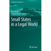 Small States in a Legal World 2017 by Petra Butler