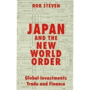 Japan and the New World Order by Rob Steven