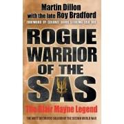 Rogue Warrior of the SAS by Martin Dillon