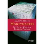 Moneymakers by Klaus W. Bender