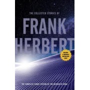 The Collected Stories of Frank Herbert by Frank Herbert