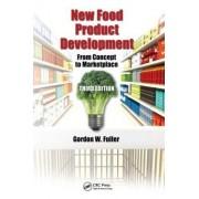 New Food Product Development by Gordon W. Fuller
