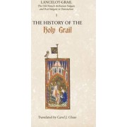 Lancelot-Grail: The History of the Holy Grail v. 1 by Norris J. Lacy