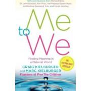 Me to We by Craig Kielburger