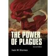 The Power of Plagues by Professor of Biology Irwin W Sherman