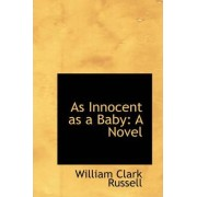 As Innocent as a Baby by William Clark Russell