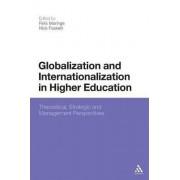 Globalization and Internationalization in Higher Education by Felix Maringe