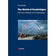 The Footbridges by Klaus Idelberger
