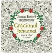 Craciunul Johannei. Carte de colorat de sarbatori - Johanna Basford