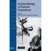 The Human Biology of Pastoral Populations by William R. Leonard