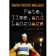 Fate, Time, and Language by David Wallace