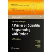 A Primer on Scientific Programming with Python 2016 by Hans Petter Langtangen