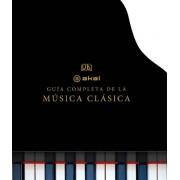 Varios autores La guía completa de la música clásica (Grandes temas)