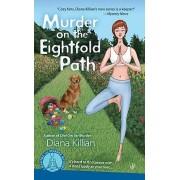 Murder on the Eightfold Path by Diana Killian