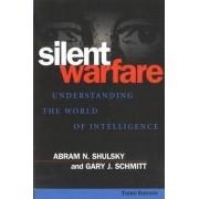 Silent Warfare by Abram N. Shulsky