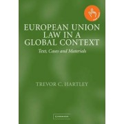 European Union Law in a Global Context by Trevor C. Hartley