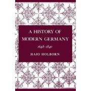 A History of Modern Germany: 1648-1840 v. 2 by Hajo Holborn