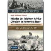 Mit der 90. leichten Afrika-Division in Rommels Heer by Alois Schirmer