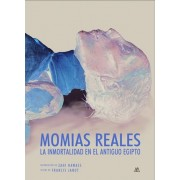 Momias reales/ Real Mummies by Francis Janot