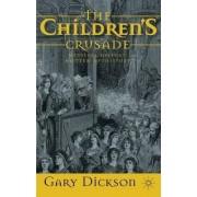 The Children's Crusade by Gary Dickson