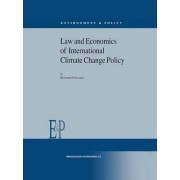 Law and Economics of International Climate Change Policy by Reimund Schwarze