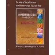Student Workbook and Resource Guide for Comprehensive Nursing Care by Roberta Pavy Ramont