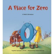 Place for Zero by Angeline Sparagna Lopresti