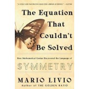 The Equation That Couldn't Be Solved by Mario Livio