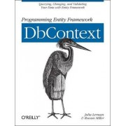 Programming Entity Framework: DbContext by Julia Lerman
