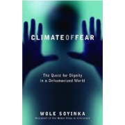 Climate of Fear 2004 by Wole Soyinka