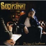 Soprano - Puisqu'Il Faut Vivre (0094638735724) (1 CD)